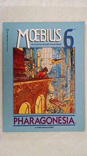 Moebius 6: Pharagonesia: Moebius; Jean Giraud