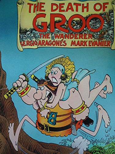 The Death of Groo: The Wanderer
