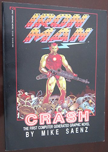 9780871352910: Iron Man: Crash