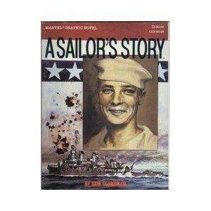 A sailor's story (Marvel graphic novel) (0871352982) by Sam Glanzman