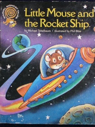9780871353764: Little Mouse and the Rocket Ship