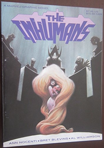 Inhumans (9780871354358) by Ann Nocenti; Bret Blevins; Al Williamson