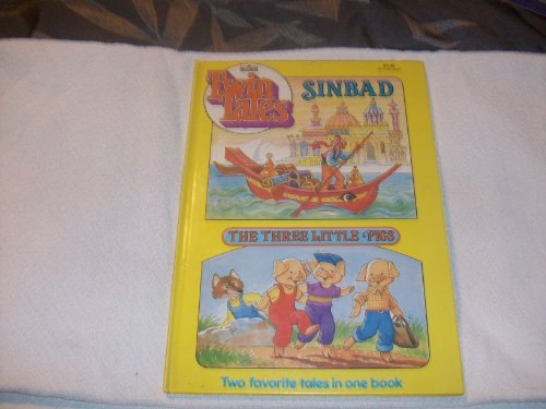 9780871354723: Sinbad ; The three little pigs: Two favorite tales in one book (Twin tales)