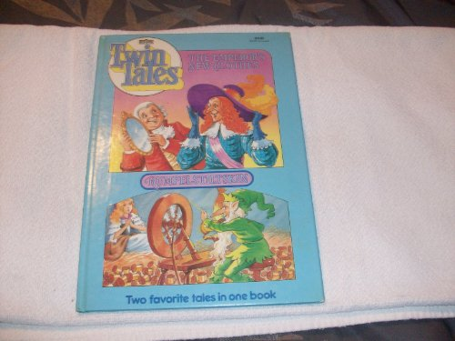9780871354761: The emperor's new clothes ; Rumplestiltskin: Two favorite tales in one book (Twin tales)