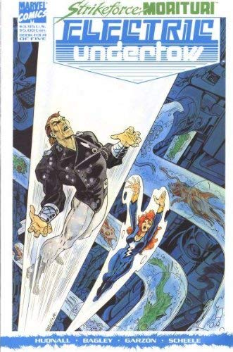 Strikeforce Morituri: Electric Undertow: Book Four of Five