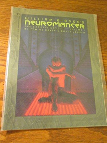 William Gibson's Neuromancer, Vol. 1: Tom De Haven, Bruce Jensen