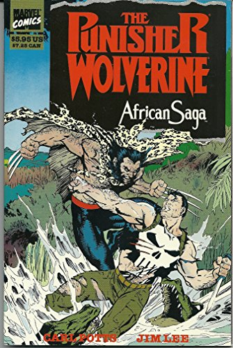 The Punisher/Wolverine: African Saga: Potts, Carl; Lee, Jim