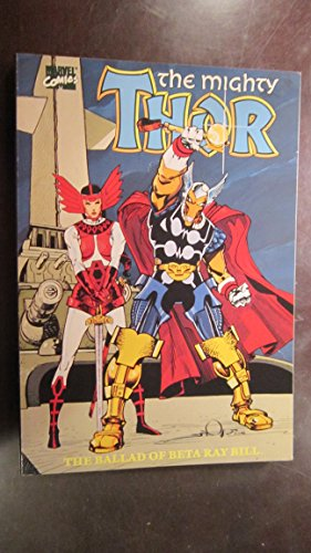 9780871356147: The Mightly Thor in The Ballad of Beta Ray Bill