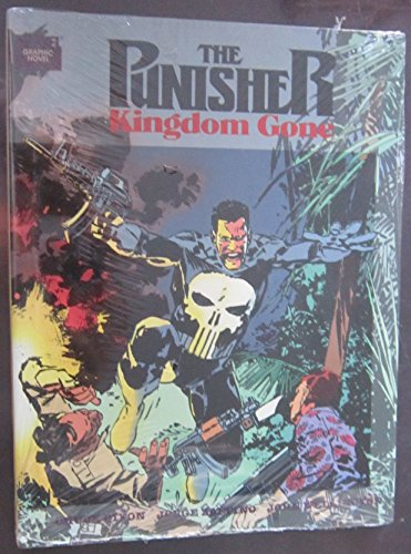 9780871356529: Punisher: Kingdom Gone (Marvel Graphic Novels)