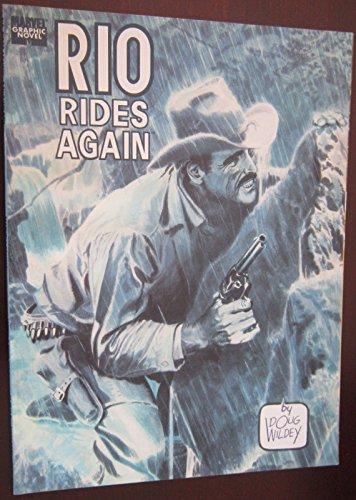 Rio Rides Again: Wildey, Doug