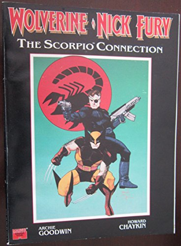 9780871356628: Wolverine Nick Fury: The Scorpio Connection (Marvel graphic novel)