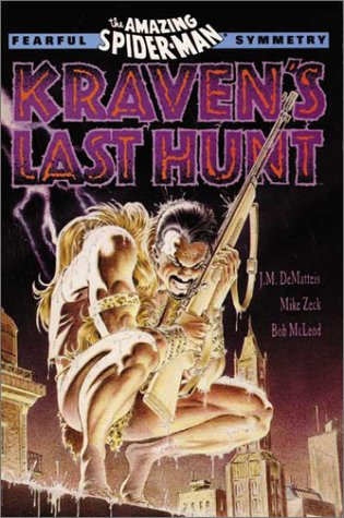 Spider-Man: Kraven's Last Hunt (Fearful Symmetry) (Amazing Spider-Man) (0871356910) by Dematteis, J. M.