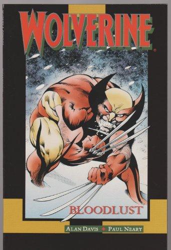 9780871357052: Wolverine: Bloodlust