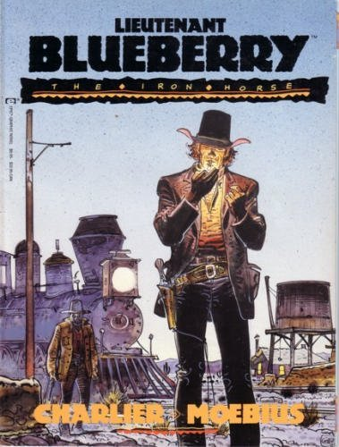 9780871357403: Lieutenant Blueberry 1: The Iron Horse