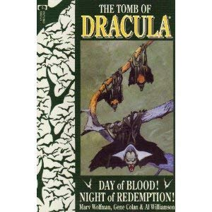 The Tomb of Dracula Day of Blood! Night of Redemption! Book 3 of 4
