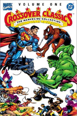9780871358585: The Marvel/DC Collection: Crossover Classics, Vol. I