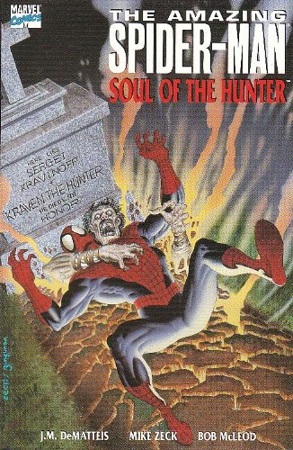 The Amazing Spider-Man: Soul of the Hunter: DeMatteis, J.M.