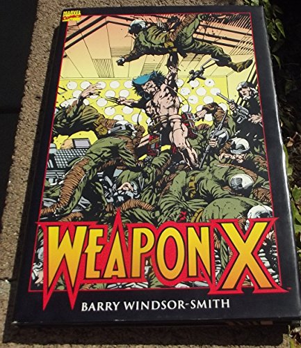 9780871359469: Weapon X (wolverine) (Marvel Comics) (X-Men)