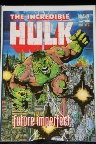 9780871359612: The Incredible Hulk: Future Imperfect (No. 1)