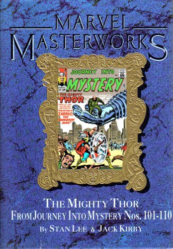Marvel Masterworks. The Mighty Thor From Journey Into Mystery Nos. 101-110