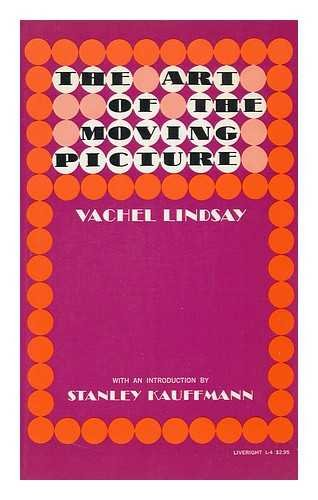 9780871400048: The Art of the Moving Picture