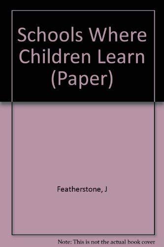 9780871400512: Schools Where Children Learn (Paper)