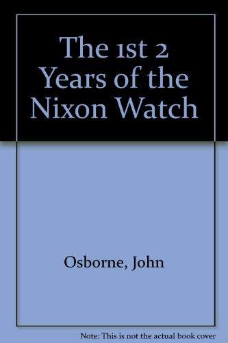 FIRST TWO YEARS OF THE NIXON WATCH: Osbourne, John