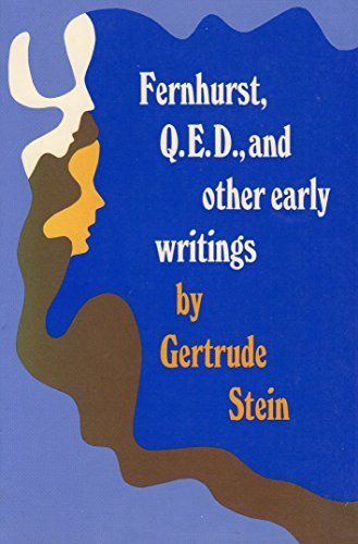 Fernhurst, Q.E.D., and Other Early Writings: Stein, Gertrude; Katz,