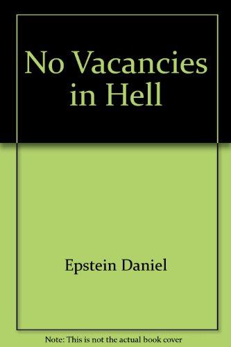 9780871400925: No Vacancies in Hell