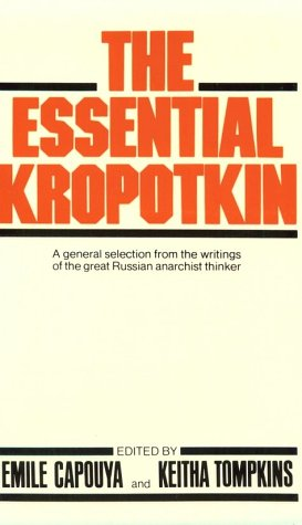 9780871400963: The essential Kropotkin