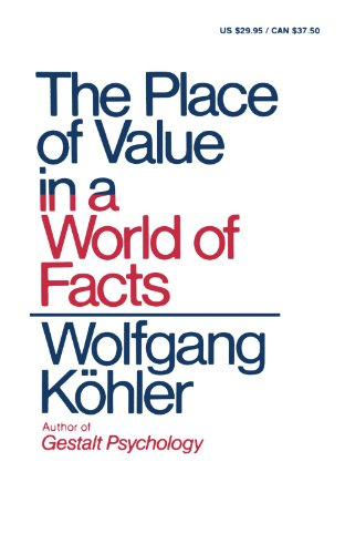 9780871401076: The Place of Value in a World of Facts