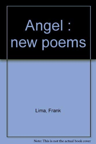 9780871401090: Angel : new poems
