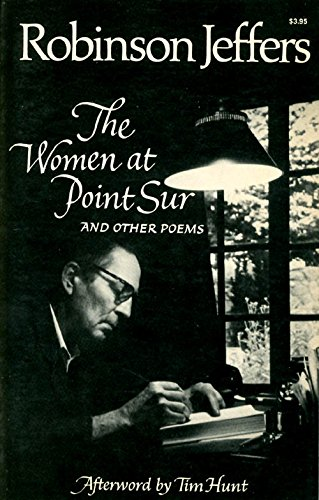 9780871401151: The Women at Point Sur and Other Poems