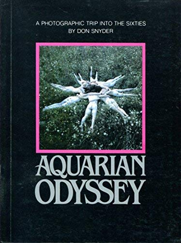 9780871401267: Aquarian Odyssey: a Nineteen Sixties Album
