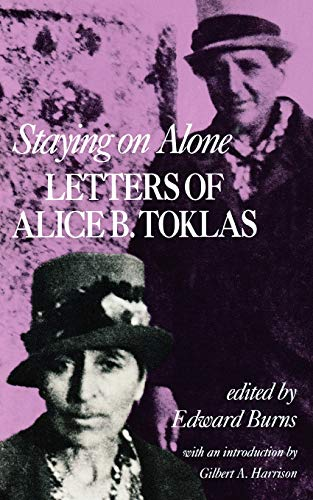 Staying on Alone: Letters of Alice B. Toklas (0871401312) by Alice B. Toklas