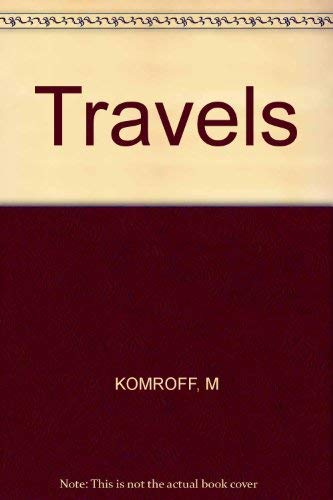 Travels of Marco Polo: Komroff, Manuel