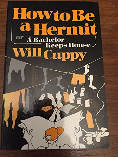 9780871401441: How to Be a Hermit or a Bachelor Keeps House