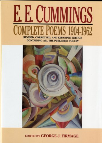 E. E. Cummings: Complete Poems, 1904-1962 (Revised, Corrected, and Expanded Edition): Cummings, E. ...
