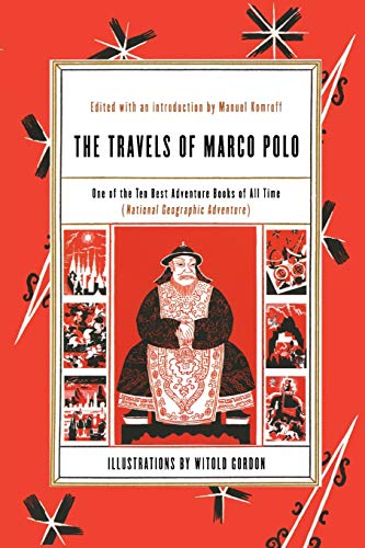 The Travels of Marco Polo: Komroff, Manuel