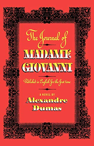 The Journal of Madame Giovanni: A Novel: Dumas, Alexandre
