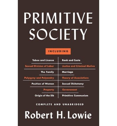 9780871402080: Primitive Society [Paperback] by Lowie, Robert H