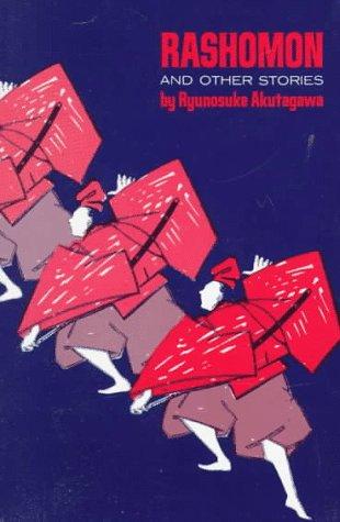 Rashomon and Other Stories: Ryunosuke Akutagawa
