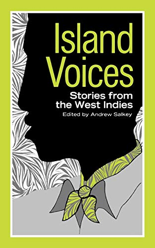 9780871402295: Island Voices: Stories from the West Indies