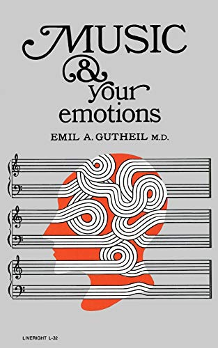 9780871402325: Music and Your Emotions