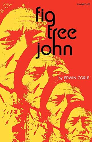 9780871402424: Fig Tree John