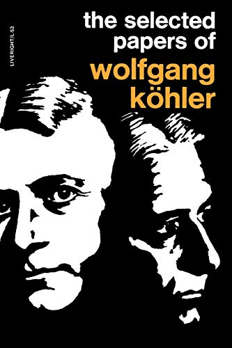 Selected Papers of Wolfgang Kohler (Paperback): Wolfgang Kohler, Solomon