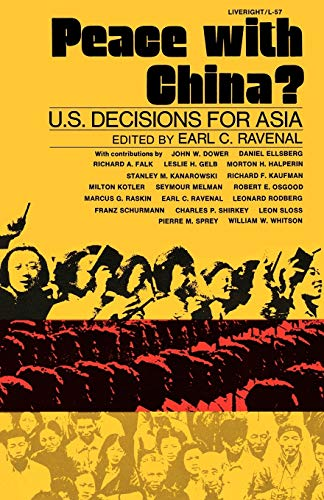 Peace with China?: U.S. Decisions for Asia: Ravenal, Earl C.