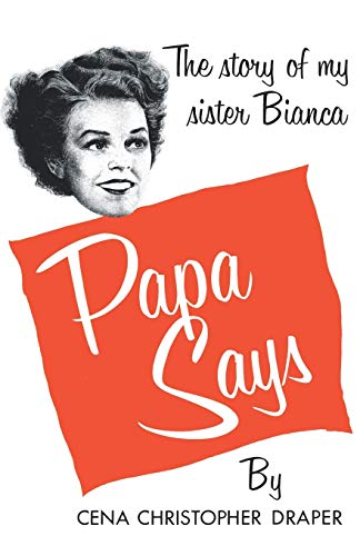 9780871403049: Papa Says: The Story of My Sister Bianca