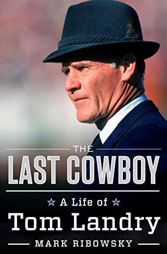9780871403339: The Last Cowboy: A Life of Tom Landry