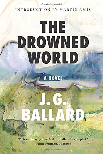 9780871403629: The Drowned World: A Novel (50th Anniversary)